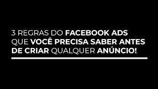 3 Regras do Facebook Ads que você PRECISA SABER! - Vitor Oliveira