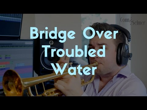 Bridge Over Troubled Water (Simon and Garfunkel) | NEW Trumpet Version