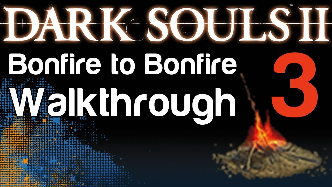 Dark Souls 2 - B2B Walkthrough - The Last Giant Boss & The Pursuer Boss &  Lost Bastille (03)