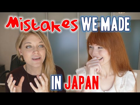 Mistakes we made in Japan