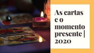 Mensagens das Cartas || Momento Presente 2020
