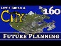 How To Build A City :: Minecraft :: Future Planning :: E160