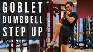 Dumbbell Goblet Step Up Exercise Demonstration