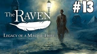 "The Raven Legacy of a Master Thief - CHAPTER 1 - Part 13 ""Forecastle & Game"""