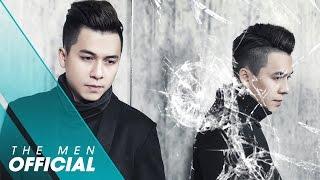 The Men - Mất Anh Em Có Buồn (Version 1) (Official MV)