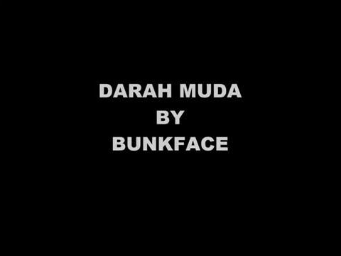 DARAH MUDA  BY BUNKFACE LIRIK VIDEO