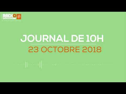Le journal de 10h du 23 Octobre 2018 - Radio Côte d'Ivoire