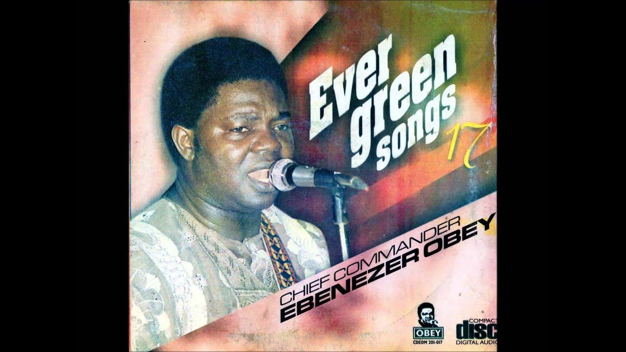 Ebenezer Obey Afe Fi T Oluwa Siwaju Youtube
