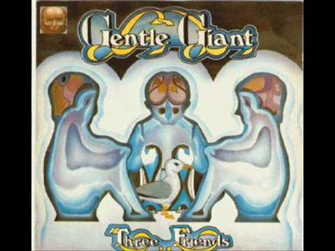 gentle giant three friends