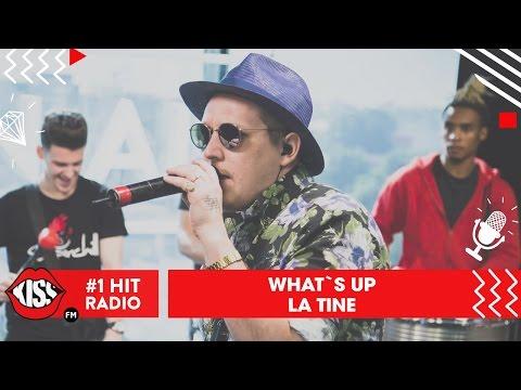 What's UP - La Tine (Live @ Kiss FM)