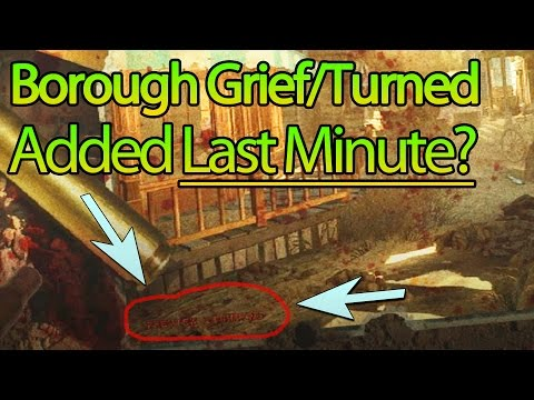 Borough Grief/Turned A Last Minute Addition? | Black Ops 2 Zombies