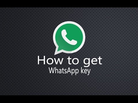 how to get whatsapp key in android phone