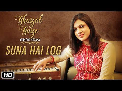 Suna Hai Log | Official Music Video | Ghazal Gaze | Gayathri Asokan