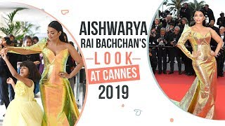 Aishwarya Rai Bachchan's Red Carpet look at Cannes 2019 | Fashion | Bollywood