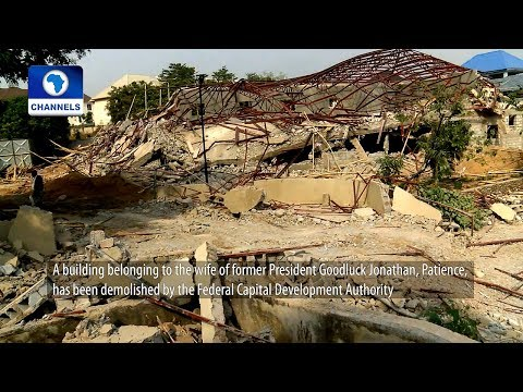 Watch How Patience Jonathan's Multimillion Naira Abuja Property Was Demolished (Video)