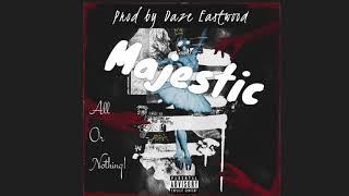 [2018] MAJESTIC - Prod by Daze Eastwood// Trap / Hip Hop / /Travis Scott Type Beat!