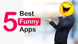 5 Best Funny Apps for Android !!