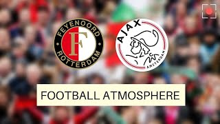 ᴴᴰ Amazing Atmosphere ⁞ Feyenoord Fans Against Ajax