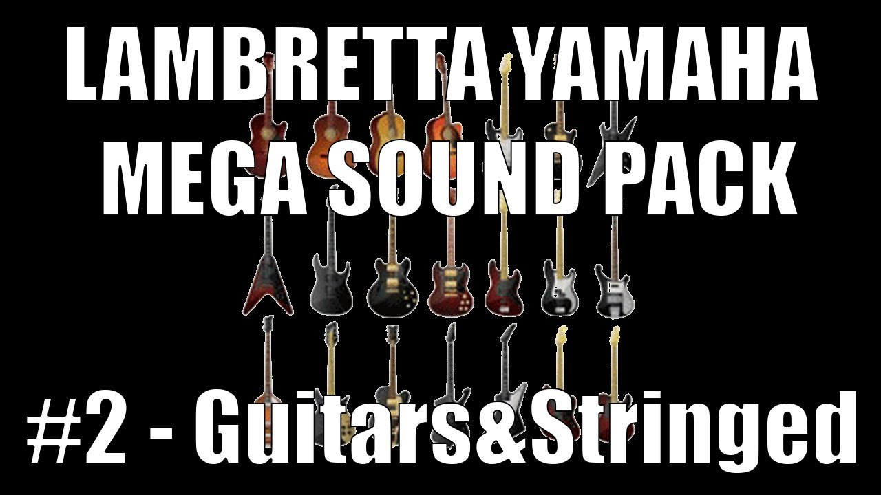 [NEW 2018 YAMAHA MEGA SOUND PACK] #2 Guitar&Stringed (Bouzouki, Mandolin  etc) (PSR/Tyros/Genos)