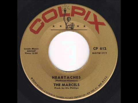 Heartaches -  Marcels