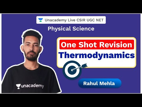 One shot revision | Thermodynamics | Physical Science | CSIR 2020 | Rahul Mehla | Unacademy