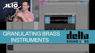 Delta Sound Labs - Stream: Granulating Brass Instruments