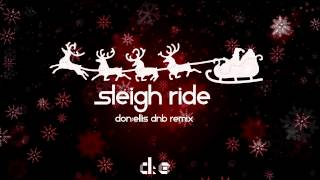 Sleigh Ride (Don:Ellis DnB Remix) - Don:Ellis Music