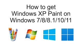 How to get Windows XP Paint on Windows 7/8/8.1/10