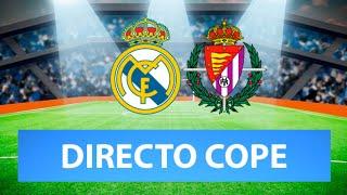 (SOLO AUDIO) Directo del Real Madrid 1-0 Valladolid en Tiempo de Juego COPE