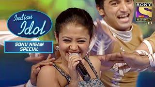 Neha Kakkar के ने किया सबको Amazed | Indian Idol | Sonu Nigam Special