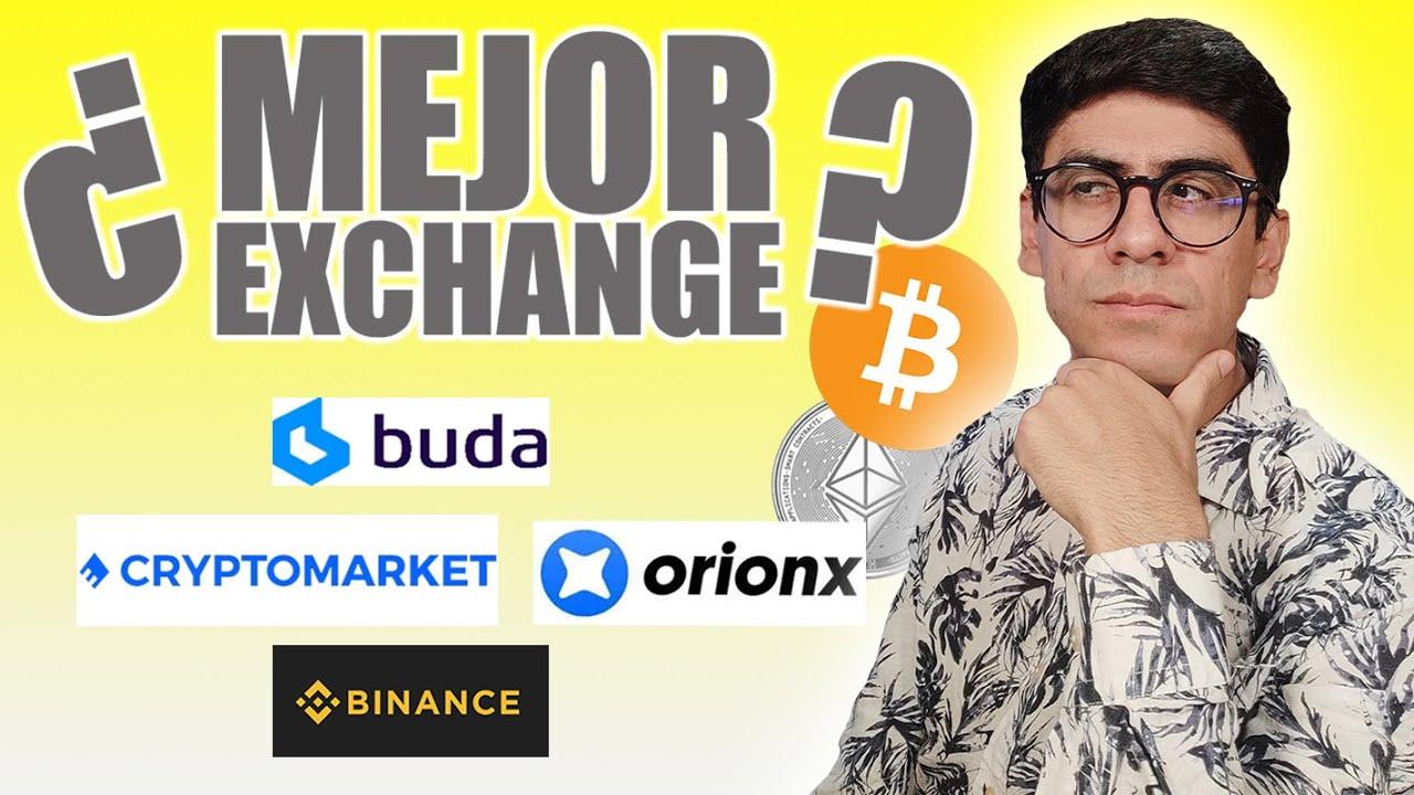 🤔 Buda, Cryptomarket, Orionx o Binance 🔥 ¿El mejor exchange? ¿donde comprar Bitcoin, Ether y mas? ✅