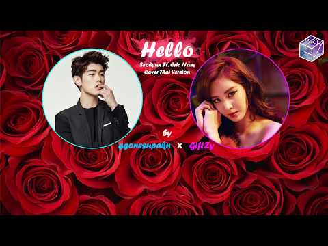 [Thai Ver.] SEOHYUN – Hello (Ft. Eric Nam) L Cover By Ggonesupakn & GiftZy
