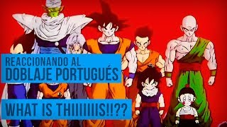 WHAT IS THIS!!?? - REACCIONANDO AL DOBLAJE PORTUGUÉS - DRAGON BALL Z