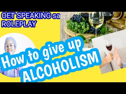 OETSpeaking ROLEPLAY  Sample for Nurse Alcoholism/How to give up drinking habits oet/Alcoholic pt.