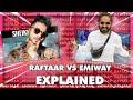 Raftaar vs emiway bantai fully explained emiway bantai final reply khatam giraftaar mp3