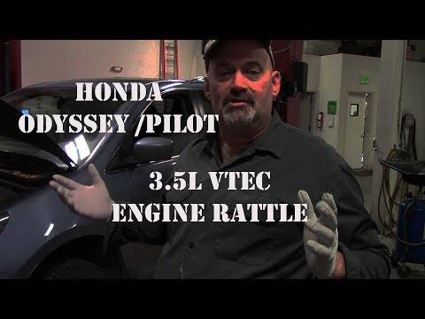 Honda Odyssey Pilot 3.5L Engine Rattle