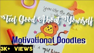 Feel Good About Yourself (tutorial version): Pun Cards||Motivational Doodles 🥰