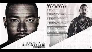 Watch Kevin Mccall Sweetest Joy Ft 2 Chainz video