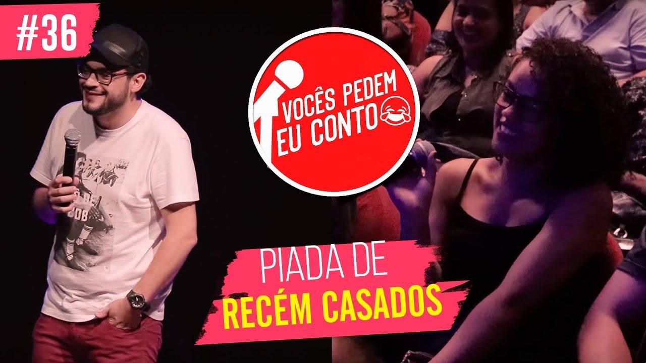 MATHEUS CEARÁ EM: PIADA DE RECÉM CASADO | VOCÊS PEDEM EU CONTO - MOGI DAS CRUZES #36