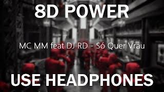 Baixar MC MM feat DJ RD - Só Quer Vrau (AUDIO 8D)