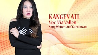 Download lagu Via Vallen - Kangen Ati [OFFICIAL]