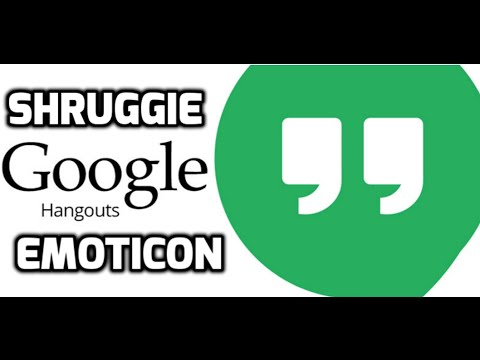 Shruggie Emoticon Added In Google Hangouts