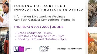 Agri-tech Catalyst Round 10 - Food Systems And Nutrition