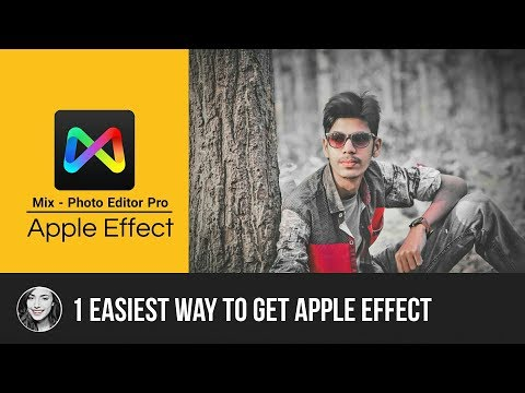How to Get B612 Apple Effect in Mix - Photo Editor Pro App