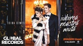 Irina Rimes - Iubirea Noastra Muta INVADERS Remix