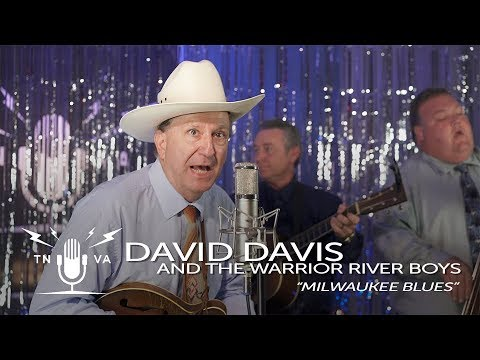 "David Davis & the Warrior River Boys - "" Milwaukee Blues'"