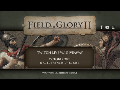 Field of Glory II 4-6 PM CEST 20th of October!