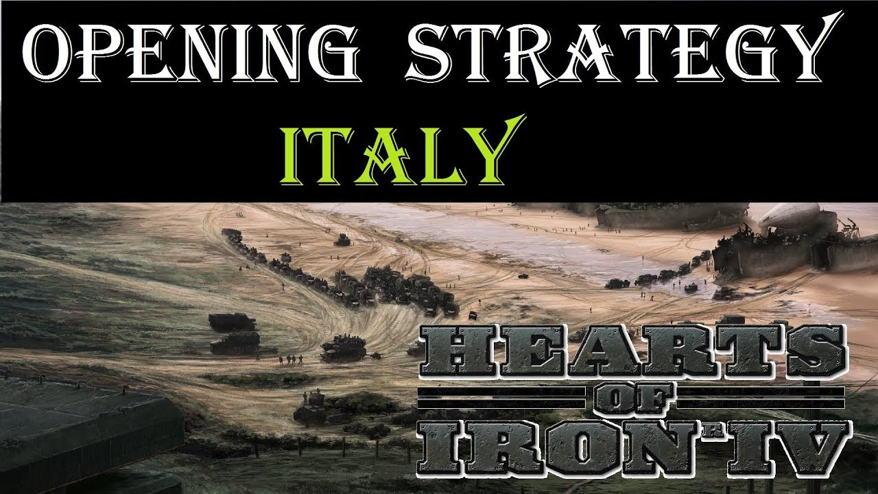 Hearts of Iron 4 Opener - Italy starting strategy
