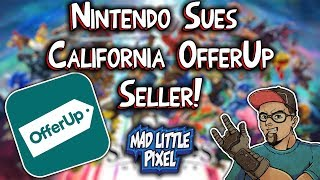 Nintendo Sues OfferUp Seller! Selling Hacked NES Classics & Switch Mods!