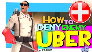 TF2: How to deny enemy uber #5 [FUN]